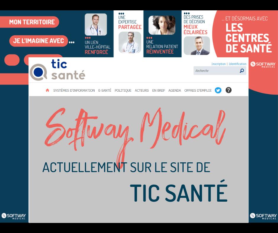 Bannière SOFTWAY MEDICAL - Tic Santé