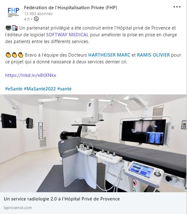 La fédération de l'hospitalisation privée parle du partenariat de Softway Medical et de l'Hôpital Privé de Provence pour améliorer la prise en charge des patients entre les différents services.