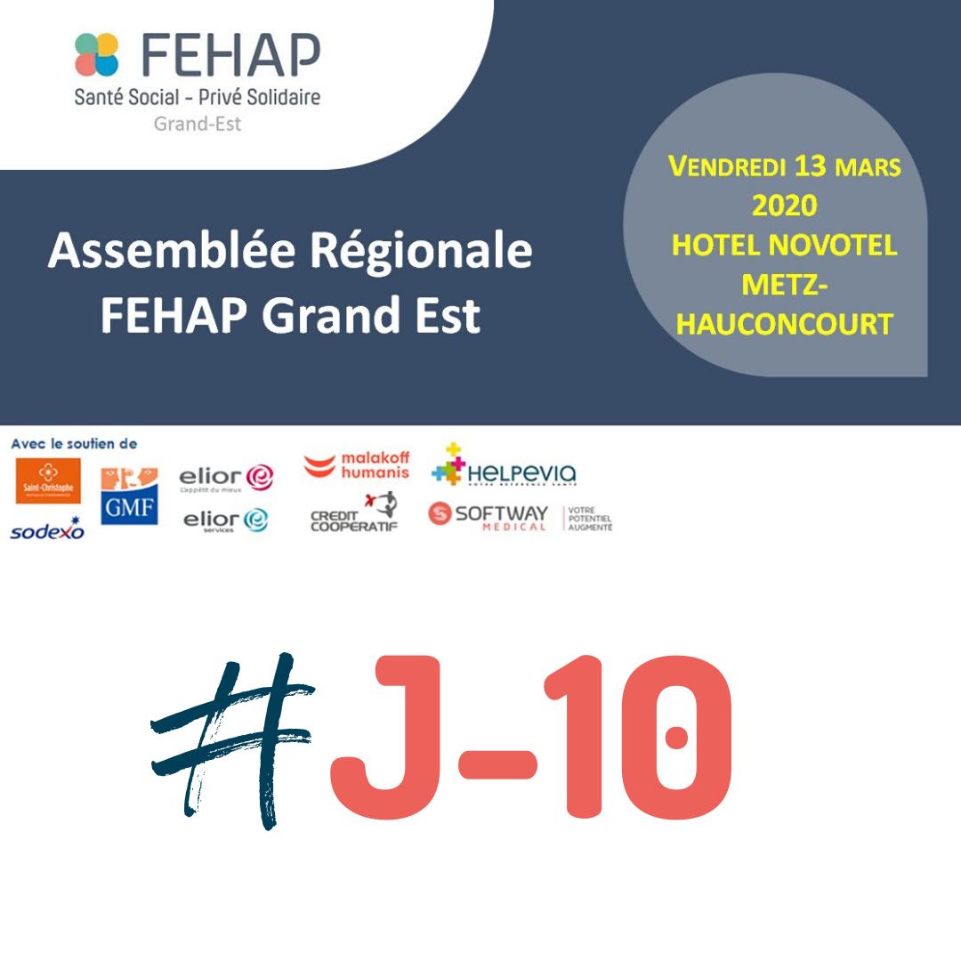 J-10 AVANT L'ASSEMBLÉE RÉGIONALE DE LA FEHAP GRAND EST !