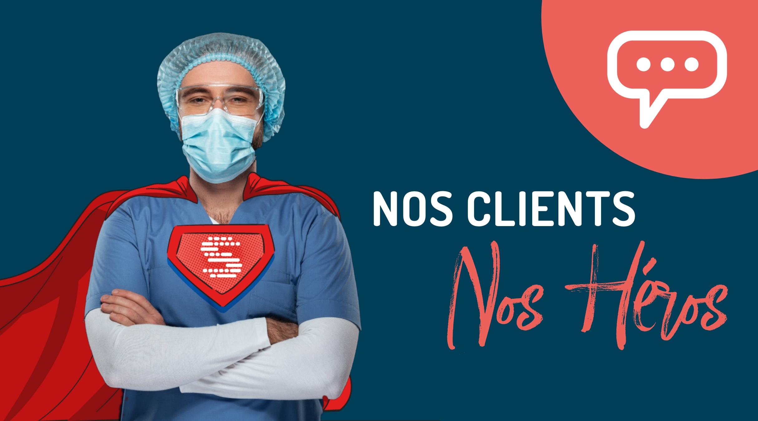Nos Clients Nos Héros