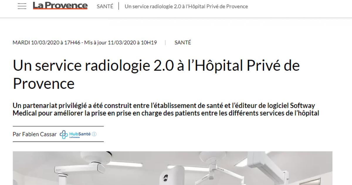 ON PARLE DE NOUS DANS LA PROVENCE : Un service radiologie 2.0 à l'Hôpital Privé de Provence