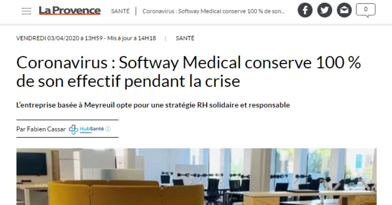 ON PARLE DE NOUS DANS LA PROVENCE : Coronavirus : Softway Medical conserve 100 % de son effectif pendant la crise