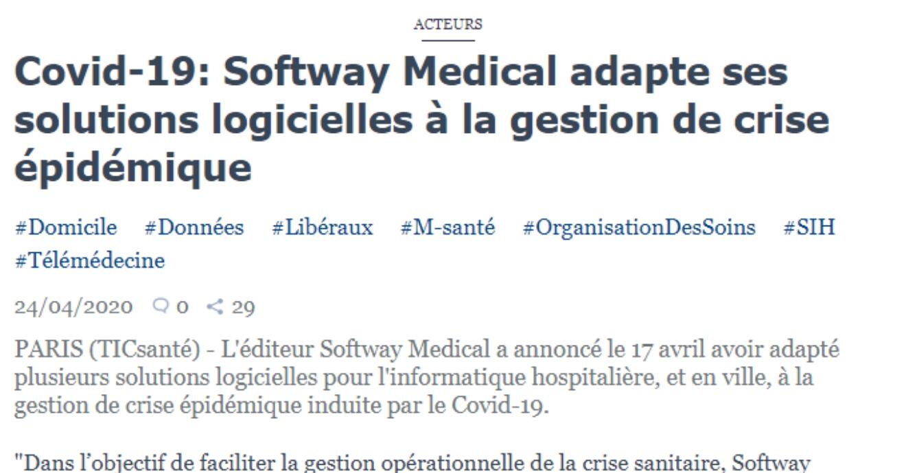 ON PARLE DE NOUS DANS TIC SANTE : Covid-19 : Softway Medical adapte ses solutions logicielles à la gestion de crise épidémique