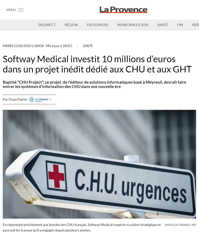 ON PARLE DE NOUS DANS LA PROVENCE : Softway Medical investit 10 millions d'euros dans un projet inédit dédié aux CHU et aux GHT
