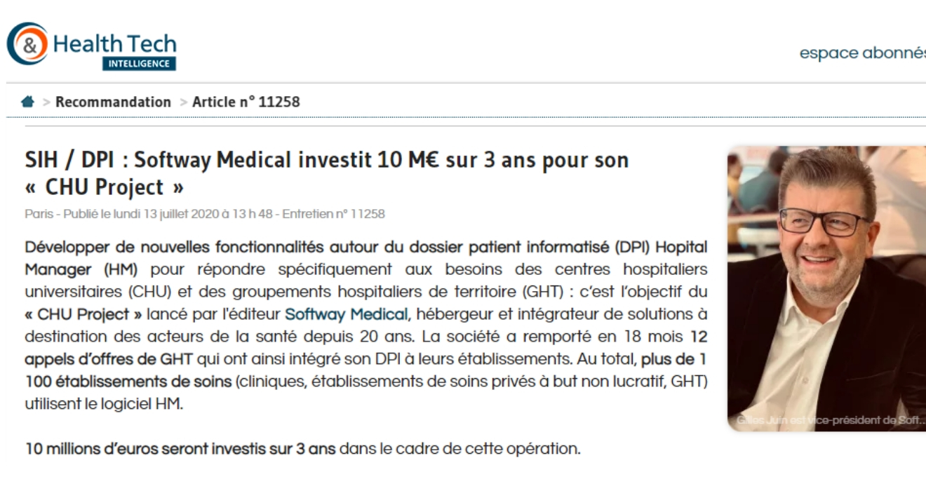 ON PARLE DE NOUS DANS HEALTH & TECH INTELLIGENCE : SIH / DPI : Softway Medical investit 10 M€ sur 3 ans pour son « CHU Project »