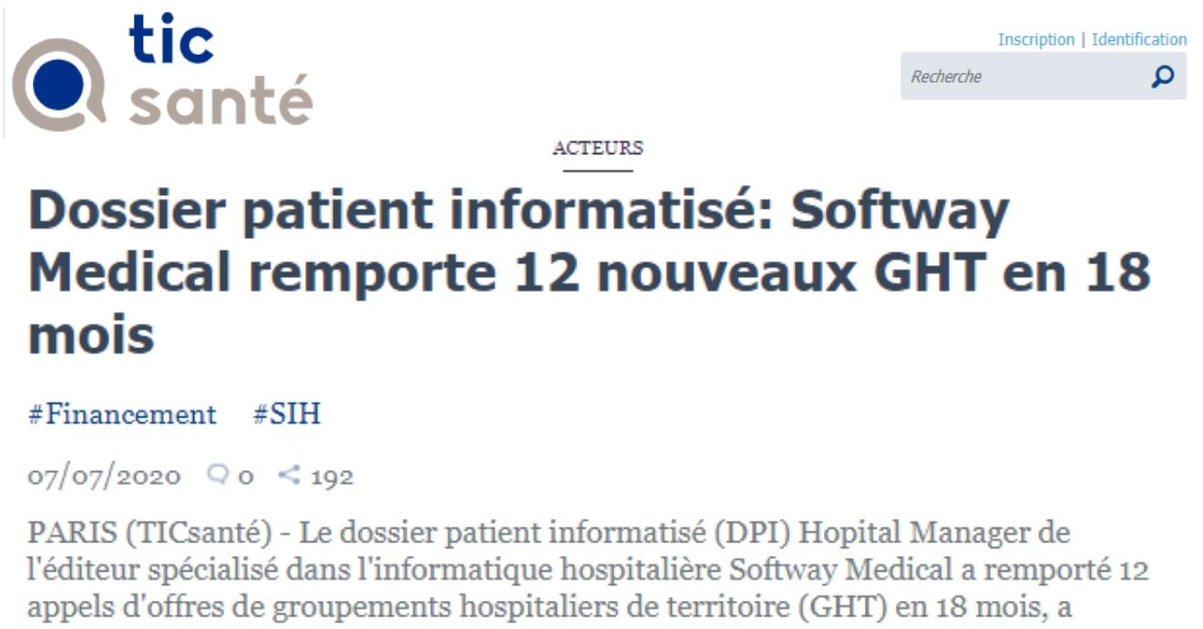 On parle de nous dans TIC SANTÉ : Dossier patient informatisé: Softway Medical remporte 12 nouveaux GHT en 18 mois