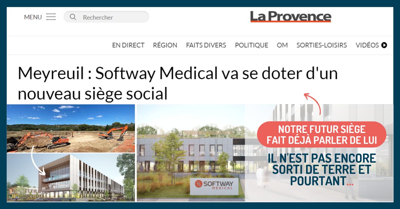 Le futur siège de Softway Medical dans La Provence