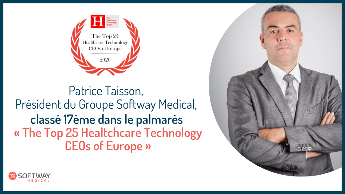 Patrice Taisson, Président de Softway Medical, classé 17ème au palmarès de The Healthcare Technology Report