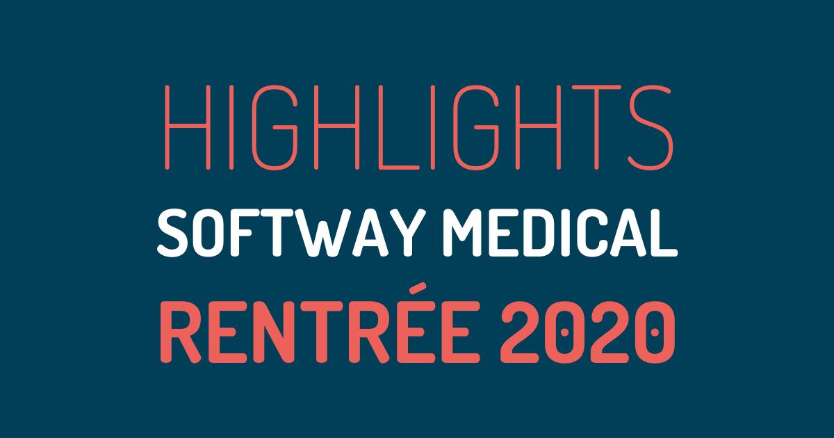 Les 10 actus qui ont marqué la rentrée de Softway Medical !