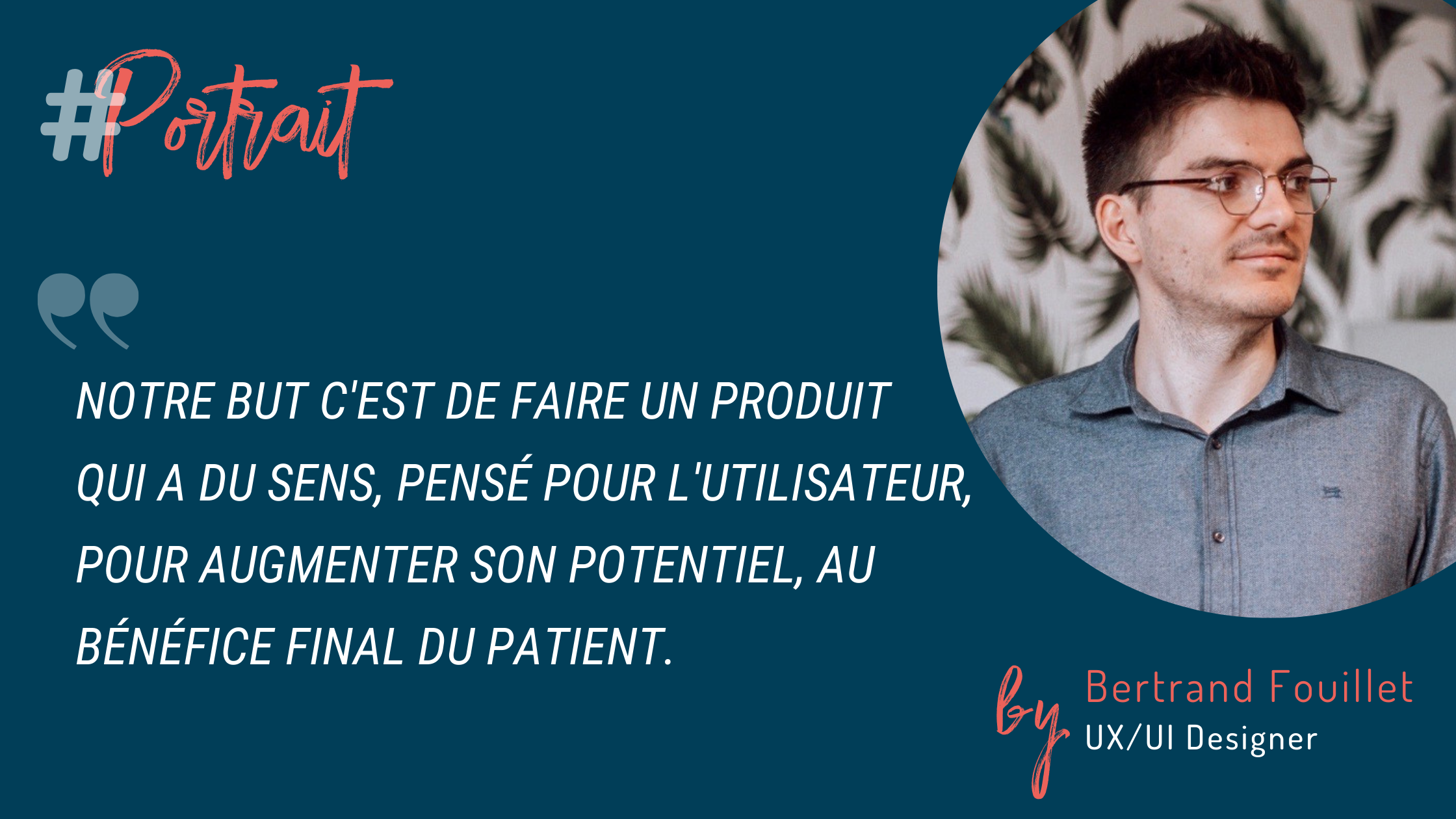 Bertrand Fouillet, UX/UI Designer