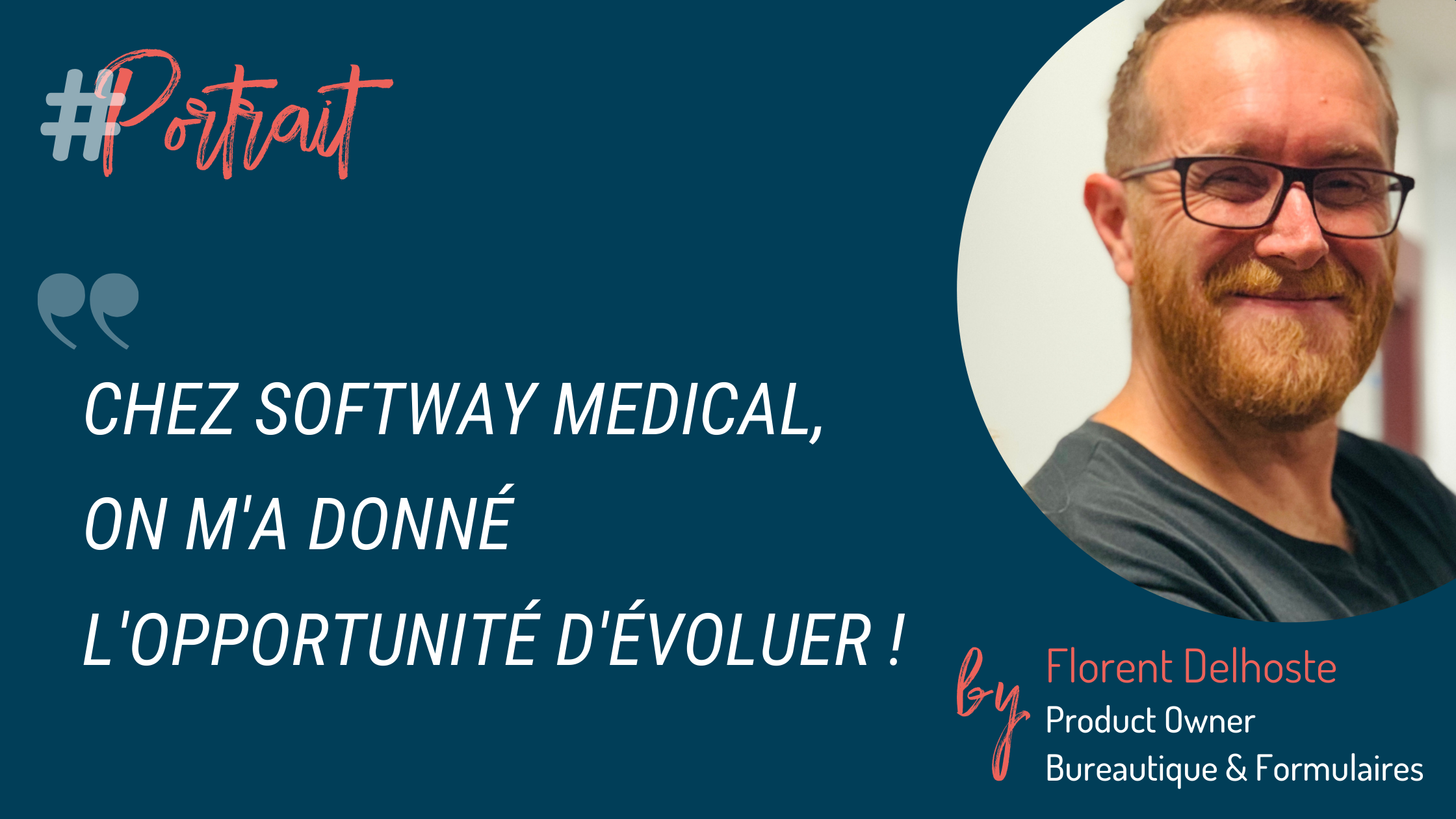 Florent Delhoste, Product Owner Bureautique & Formulaires