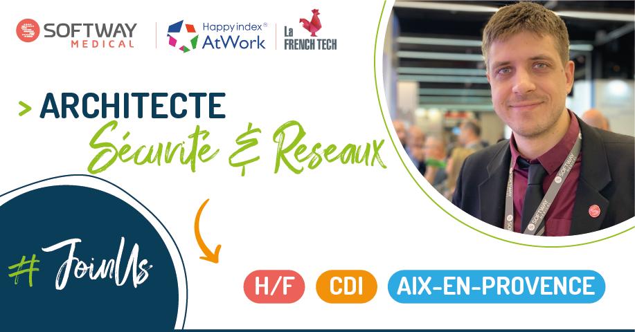 ARCHITECTE SECURITE & RESEAUX – H/F – Aix-en-Provence