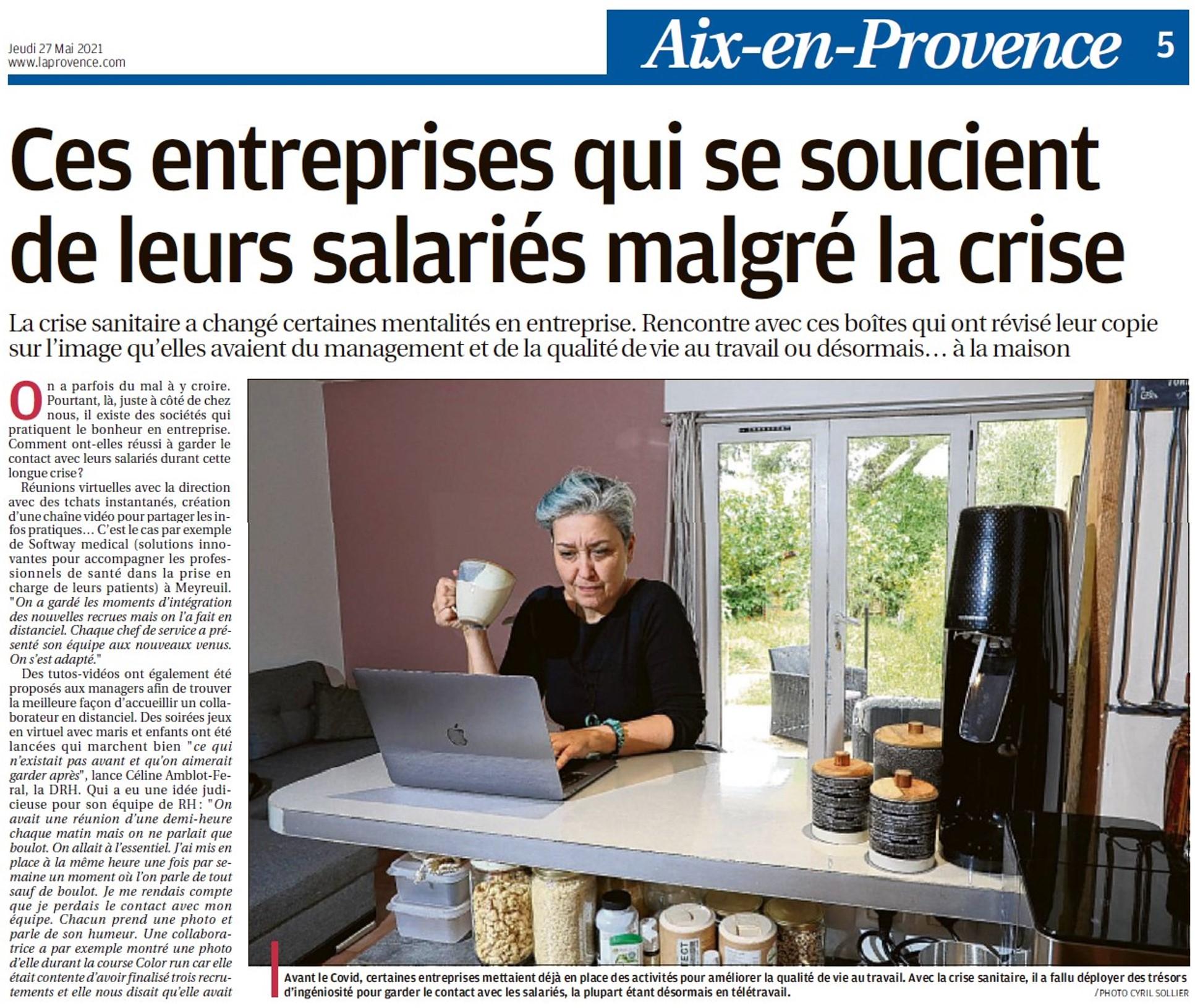 La Provence s'intéresse à ces entreprises qui se soucient de leurs salariés pendant la crise.