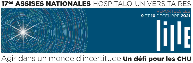 17èmes Assises Nationales Hospitalo-Universitaires