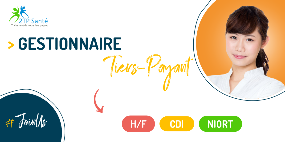GESTIONNAIRE TIERS-PAYANT – H/F – NIORT